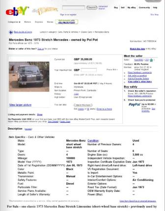 Earlier 2007 eBay online auction of Pol Pot's 1973 Mercedes Benz E115 LWB stretch limo, now again up for sale with proceeds going to fund book Sympathy for the Devil on war criminal's lifework