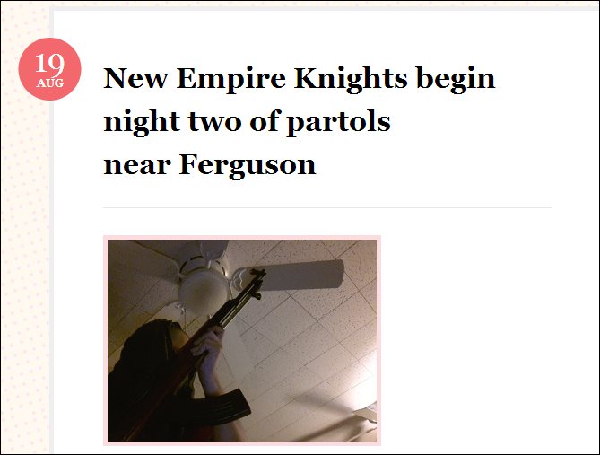 The New Empire Knights KKK announce they have armed cadre in Ferguson