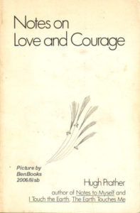 Notes on Love and Courage: Thoughts on a very good man
