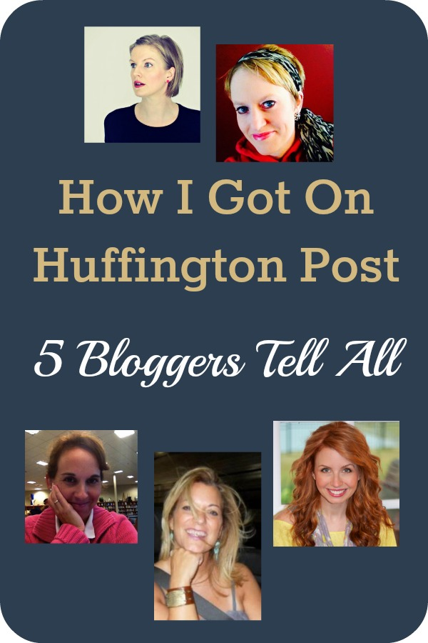 How-I-Got-On-Huffington-Post-5-Bloggers-Tell-All