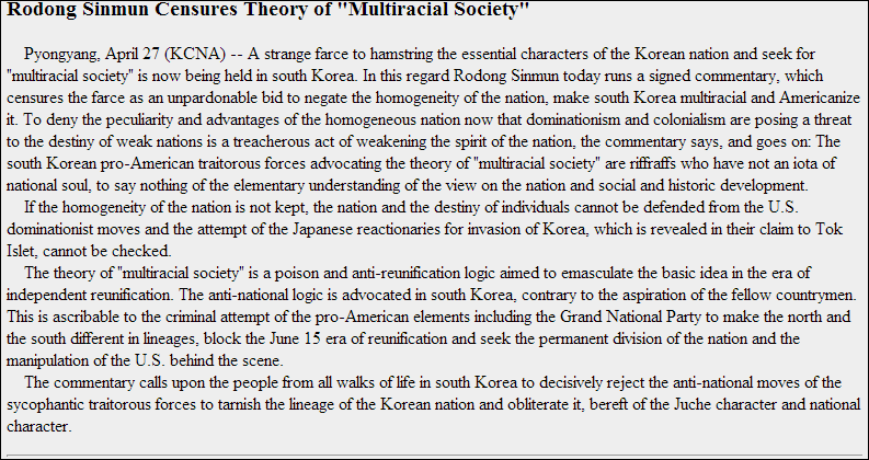 Official North Korean Media states official policy on racial inferiority of non Koreans
