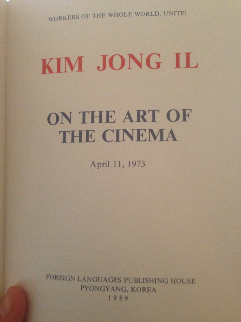 """On the Art of Cinema"" authored by North Korean ""Dear Leader"" Kim Jong Il"
