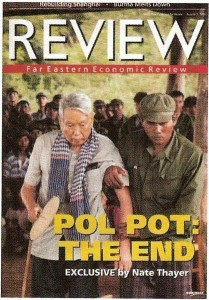 The Far Eastern Economic Review brings Pol Pot to Justice